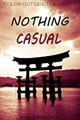 Nothing Casual Kindle Edition