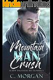Mountain Man Crush: A BBW Brother's BFF Romance