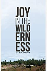 Joy in the Wilderness Kindle Edition