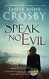 Speak No Evil (An Oyster Point Thriller Book 2)