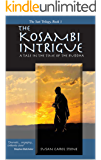 The Kosambi Intrigue; A Tale in the Time of the Buddha