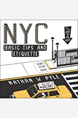 NYC Basic Tips and Etiquette Kindle Edition