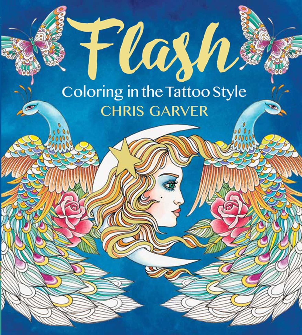 Flash Coloring In The Tattoo Style Chris Garver 9781942021520