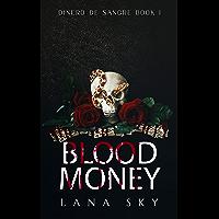 Blood Money (Dark Cartel Romance) (Dinero de Sangre Book 1) (English Edition)