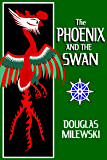The Phoenix and The Swan (Swan Song Book 4)