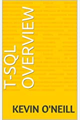 T-SQL Overview Kindle Edition