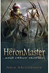 The Heronmaster and other stories