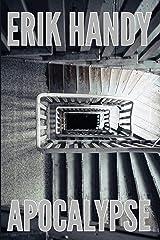 Apocalypse (Bad Boogeymen Book 1) Kindle Edition