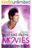 Just Like in the Movies (Hollywood Hearts Book 1)