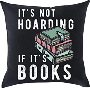 "GAWEKIQE The Fun of Reading It's Not Hoarding If It's Books Decorative Pattern Gift Holiday Cotton Linen Throw Pillow Cover Cushion Case Holiday Decorative 18""X18""Inch Gift Decorative Pillow"