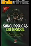 Sanguessugas do Brasil (História Agora)