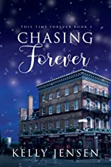 Chasing Forever (This Time Forever Book 3) Kindle Edition