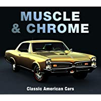 Muscle & Chrome: Classic American Cars