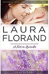A Kiss in Lavender (La Vie en Roses Book 4)