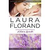 A Kiss in Lavender (La Vie En Roses Series Book 4)