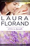 A Kiss in Lavender (La Vie En Roses Series Book 4)