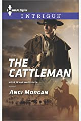 The Cattleman (West Texas Watchmen Series Book 2) Kindle Edition