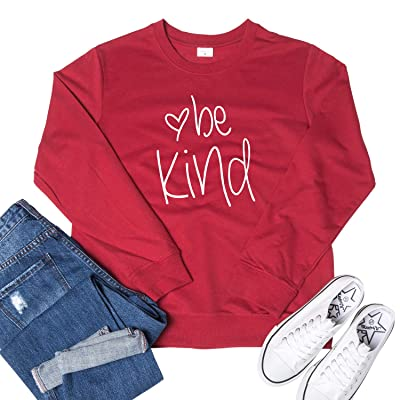 Women Be Kind Sweatshirt Cute Graphic Tees Blessed Shirt Inspirational Long Sleeve Tops Blouse Pullover at Women's Clothing store