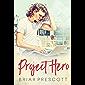 Project Hero (English Edition)