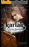 Karlak: O Livro Proibido