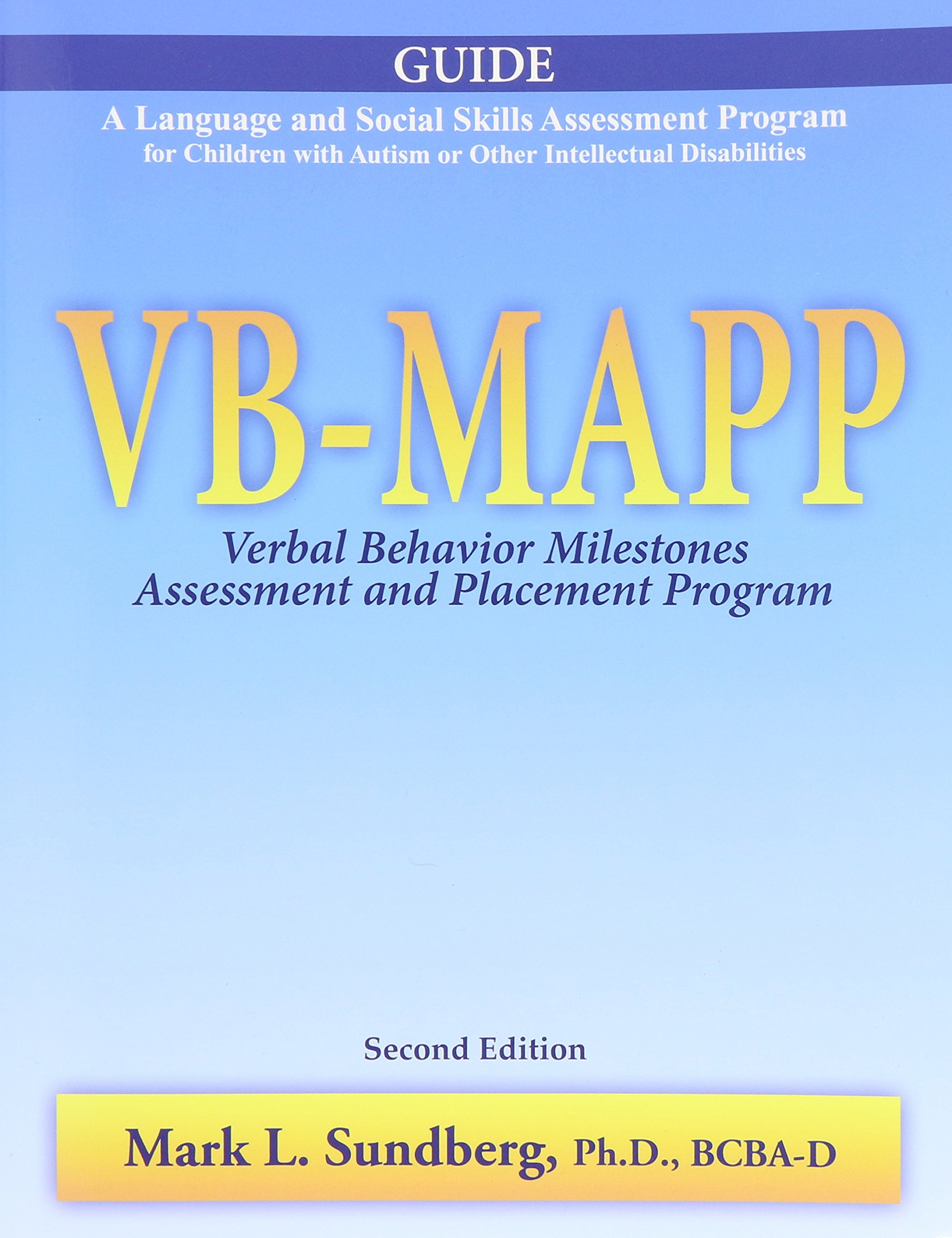 VB-MAPP: Verbal Behavior Milestones Assessment and Placement Program, Full Set by AVB Press