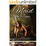 Maid in Time: Only Time Will Tell (Women of Time Collection Book 4)