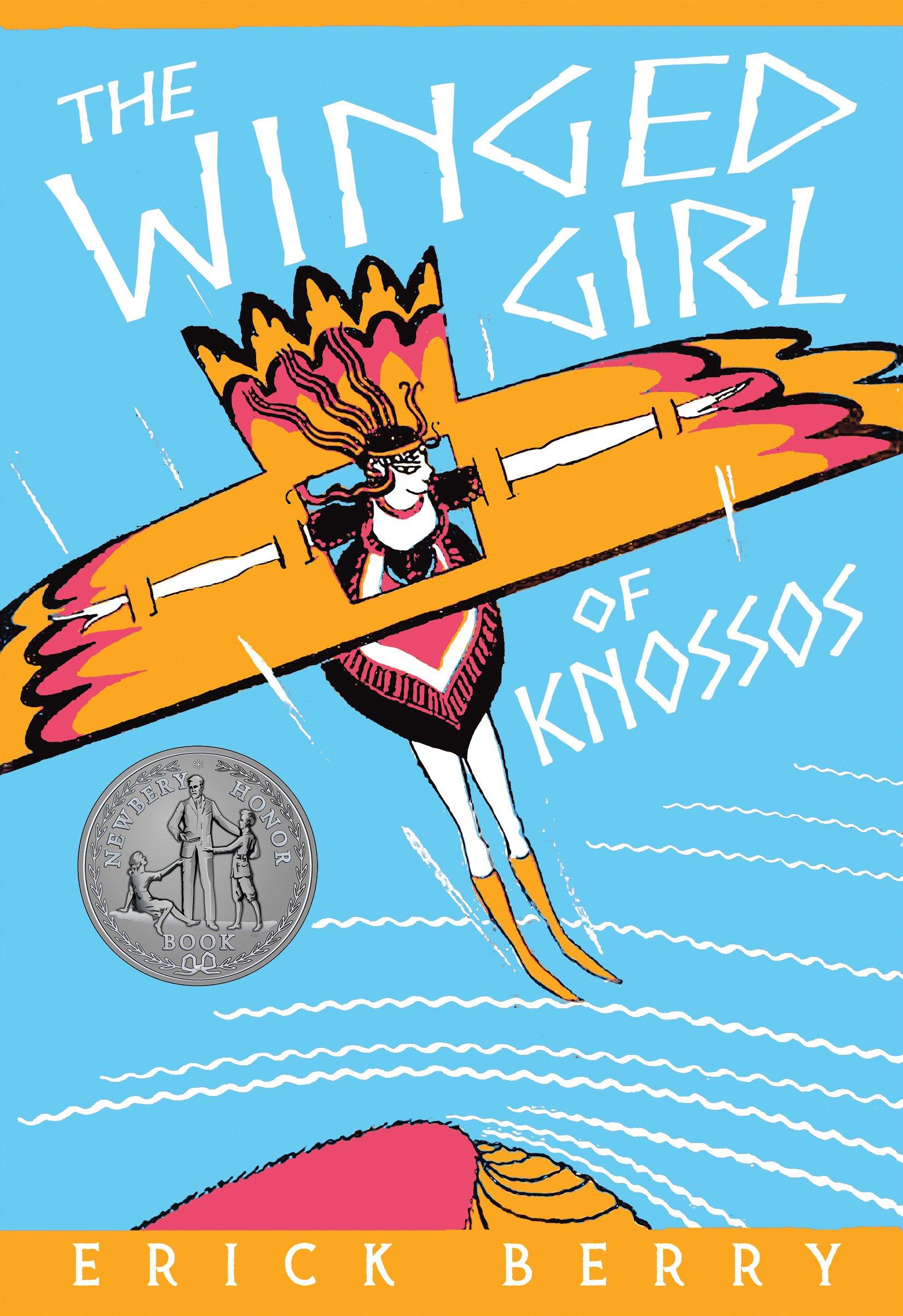 Amazon: The Winged Girl Of Knossos (9781589881204): Erick Berry, Betsy  Bird: Books