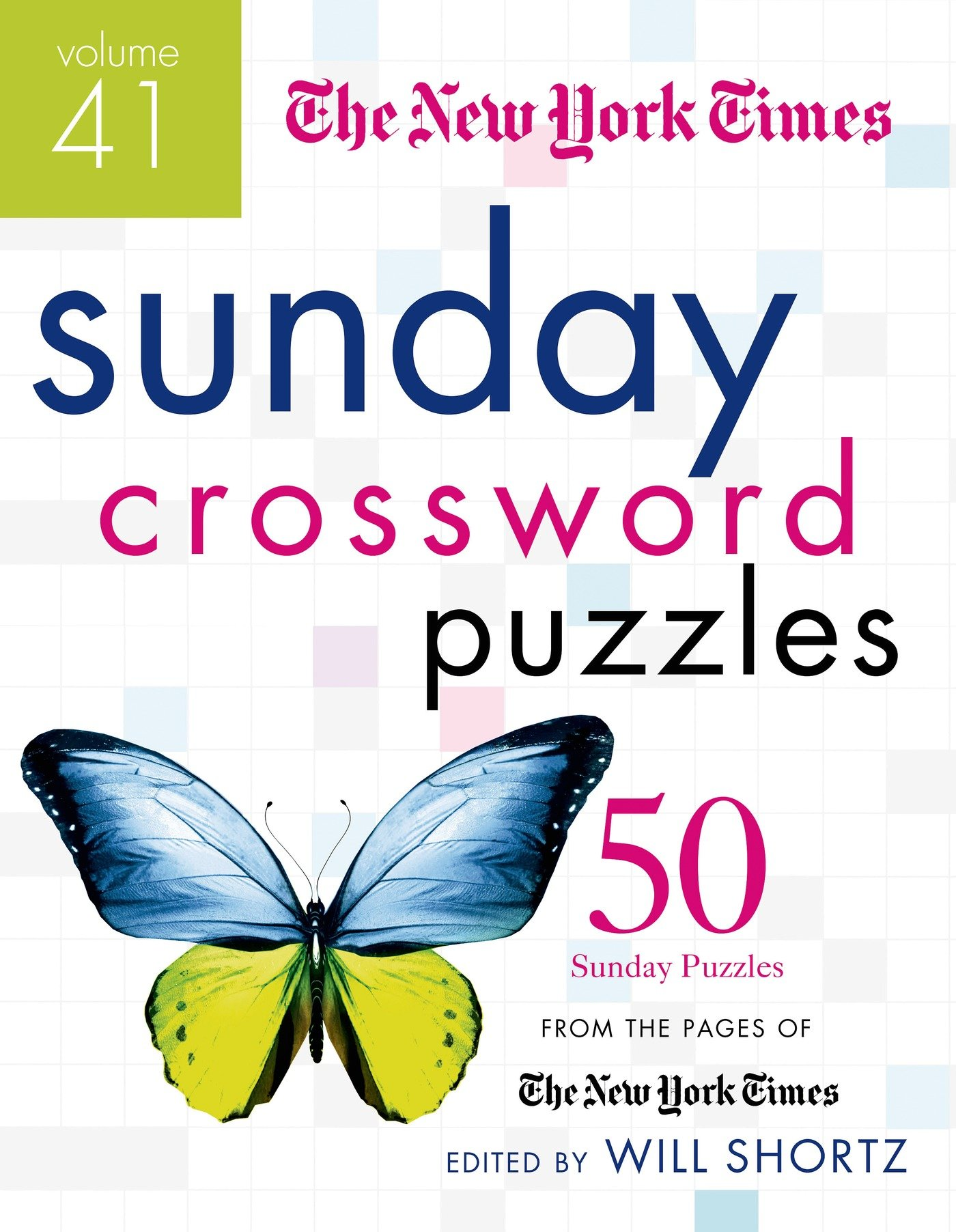 The New York Times Sunday Crossword Puzzles Volume 41 50 Sunday Puzzles from the Pages of The New York Times The New York Times Will Shortz ...  sc 1 st  Amazon.com & The New York Times Sunday Crossword Puzzles Volume 41: 50 Sunday ... 25forcollege.com