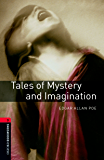 Tales of Mystery and Imagination Level 3 Oxford Bookworms Library: 1000 Headwords
