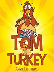 Tom the Turkey: Fun Thanksgiving Stories for Kids