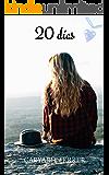 20 días: Chiara (Siete días para amarte nº 2)
