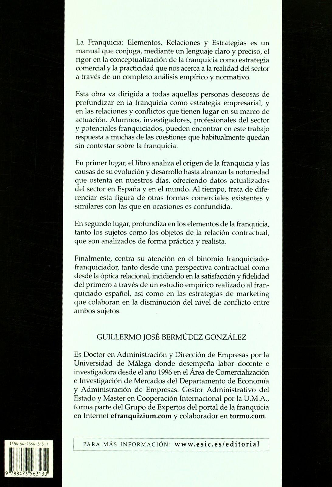 LA FRANQUICIA. - elementos, relaciones y estrategias: BERMÚDEZ: 9788473563130: Amazon.com: Books