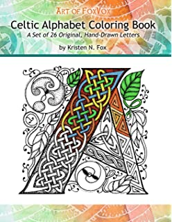 Celtic Alphabet Coloring Book A Set Of 26 Original Hand Drawn Letters To