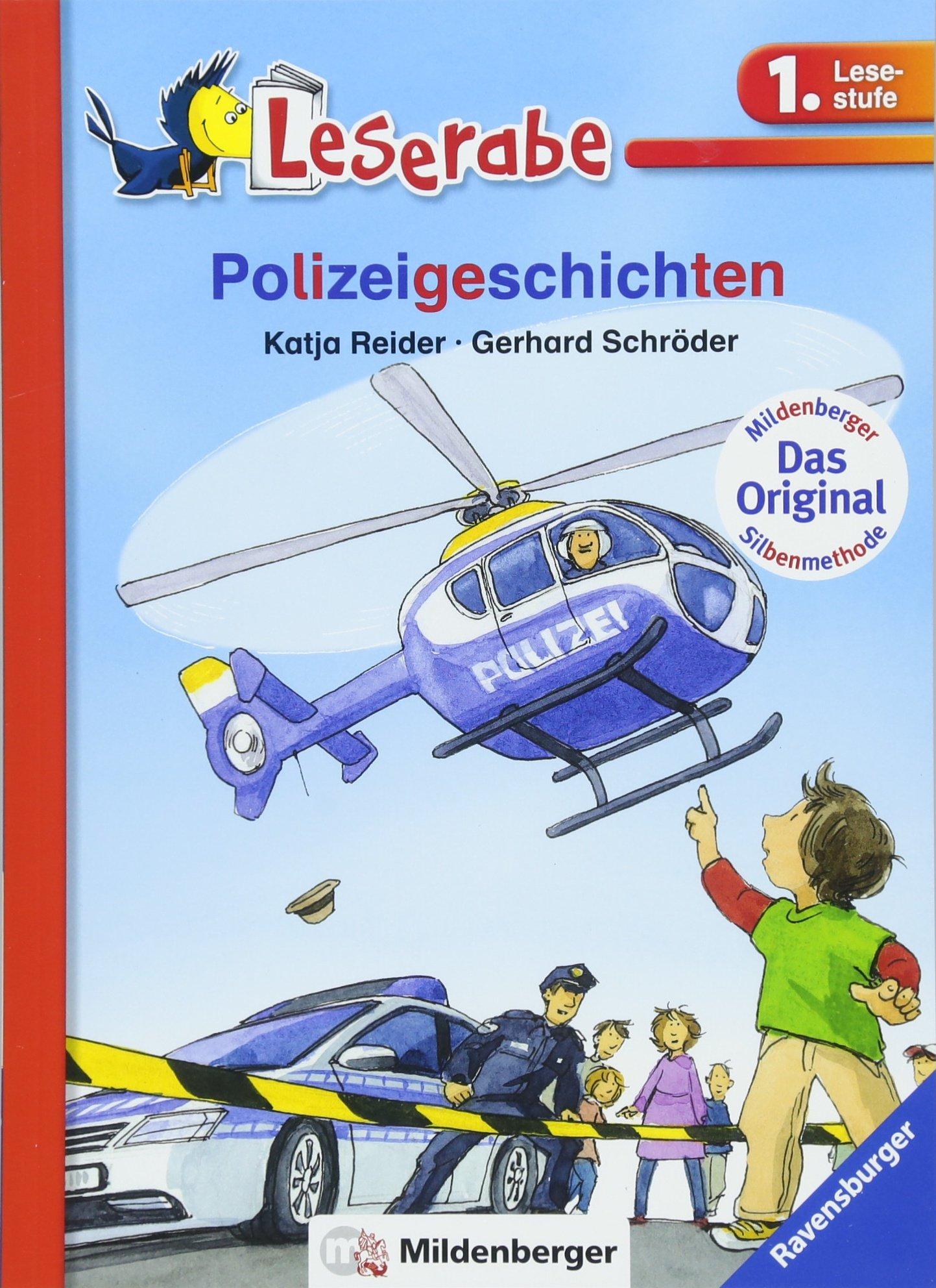 Polizeigeschichten (Leserabe mit Mildenberger Silbenmethode)