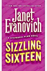 Sizzling Sixteen (Stephanie Plum Book 16) Kindle Edition