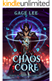 Chaos Core (School of Swords and Serpents Book 3)