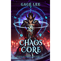 Chaos Core (School of Swords and Serpents Book 3) (English Edition)
