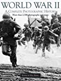 World War 2: A Complete Photographic History