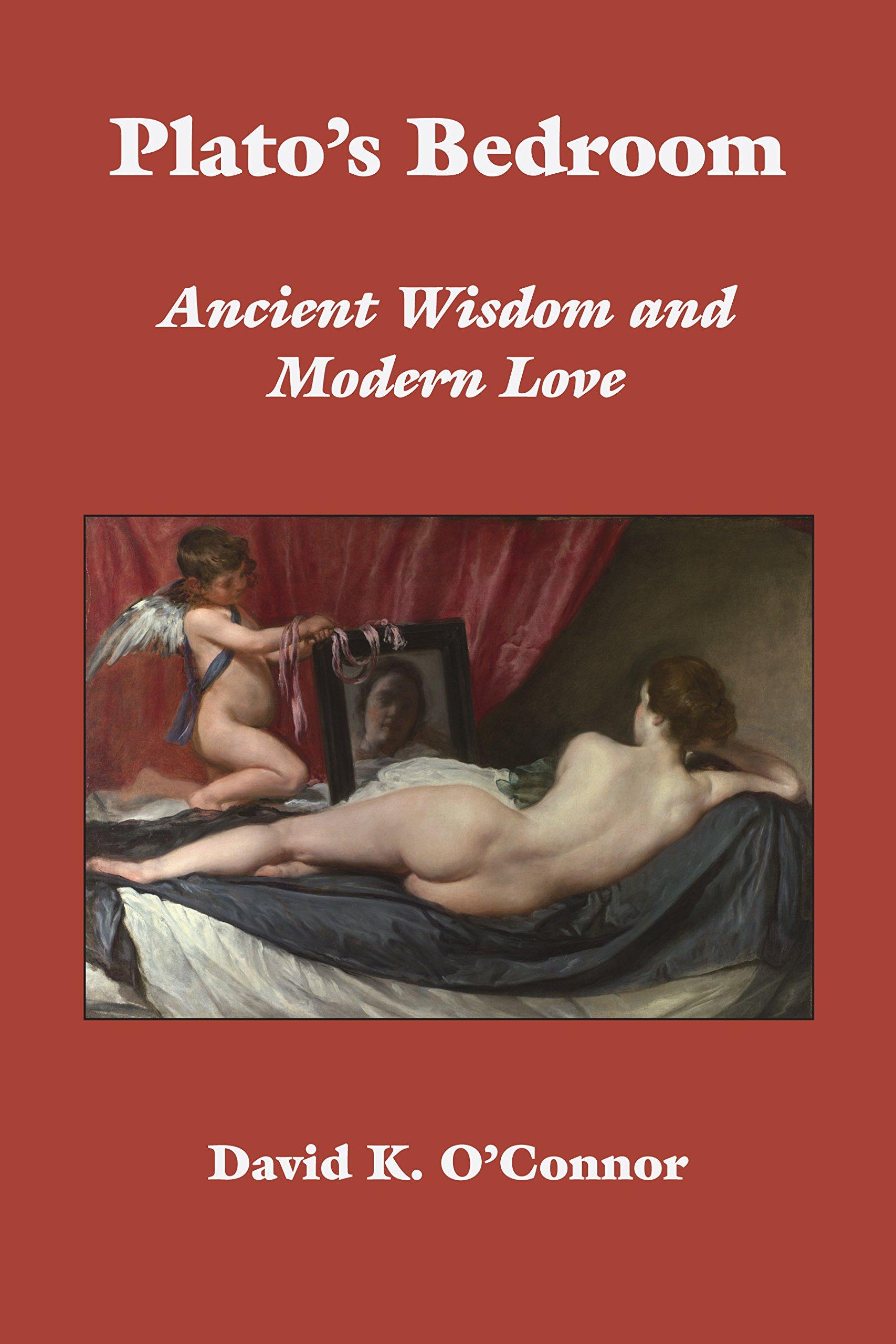 Read Online Plato's Bedroom: Ancient Wisdom and Modern Love pdf