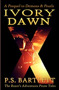 IVORY DAWN: Introductory Novella (Book One) (The Razor's Adventures 1)