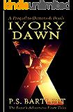 IVORY DAWN (The Razor's Adventures)