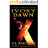IVORY DAWN (The Razor's Adventures)