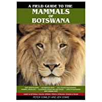 Field Guide to the Mammals of Botswana (English Edition)