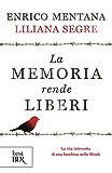 La memoria rende liberi: La vita interrotta di una bambina nella Shoah