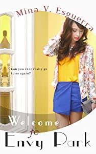 Welcome to Envy Park (Chic Manila Book 6)