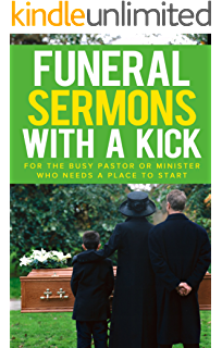 52 Funeral Sermons (Pulpit Outlines Book 3) - Kindle edition