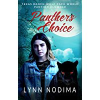 Panther's Choice: Texas Ranch Wolf Pack World: Panther Clowder (English Edition)