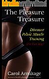 The Pleasure Treasure: Discover pelvic muscle training the fun way!