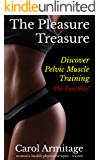 The Pleasure Treasure: Discover pelvic muscle training the fun way! (English Edition)