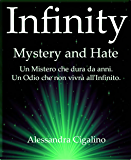 Infinity - Mystery and Hate